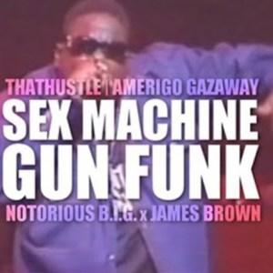 The Notorious B.I.G. & James Brown – Sex Machine Gun Funk (official Music Video)