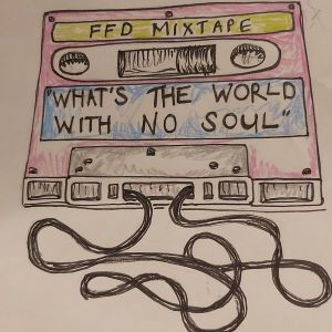 What's The World With No Soul • Mixtape by Fat Freddy's Drop member Chopper Reeds