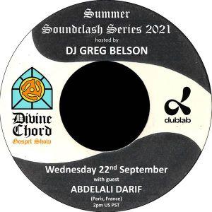 Divine Chord Gospel Show Pt. 120 – Summer Soundclash Series 2021 vs Abdelali Darif