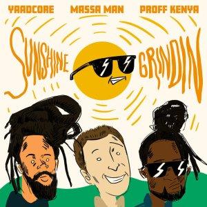 Massa Man x Yaadcore x Proff Kenya – Sunshine Grindin (official Music Video)