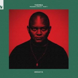 THEMBA – MODERN AFRICA – Part I EKHAYA • Video + Album-Stream