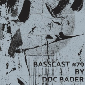 BASSCAST #79 by Doc Bader