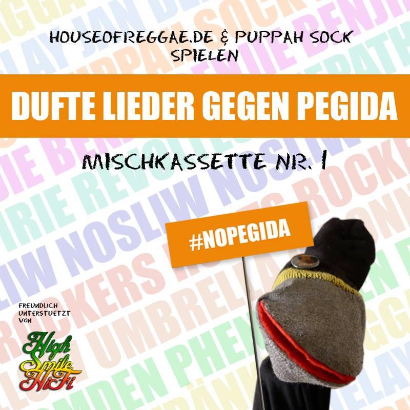 Dufte Lieder Gegen Pegida Mischkassette Nr. 1 #NoPegida