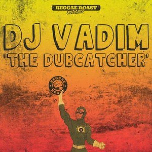 RR Podcast Volume 13 DJ Vadim - The Dubcatcher!