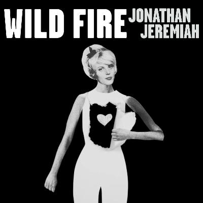 jonathan-jeremiah-wildfire