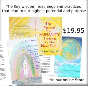 The Manual For Humanity Thriving In The New Earth