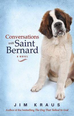 Conversations with Saint Bernard