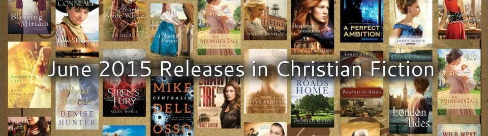 June 2015 Releases in Christian Fiction