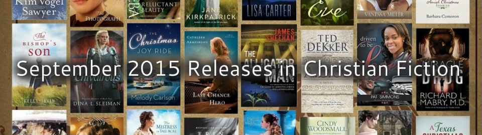 September 2015 Releases in Christian Fiction