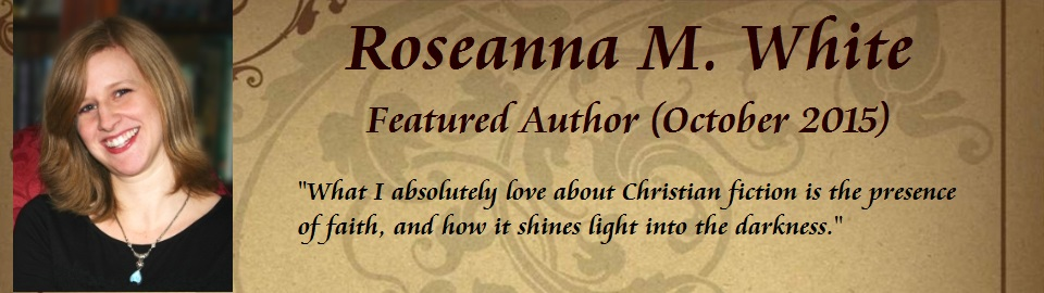 Featured Author: Roseanna M. White