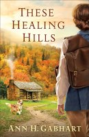 Book Cover: These Healing Hills