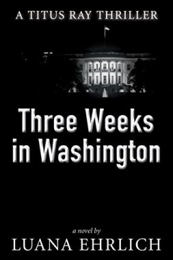 Book Cover: Three Weeks in Washington