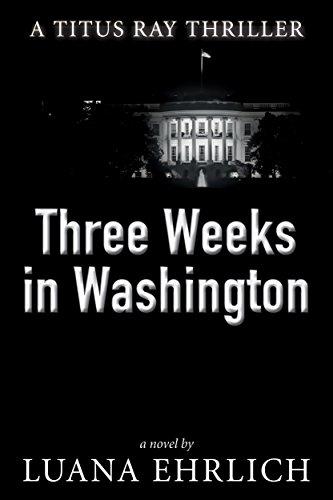 Book Cover: Three Weeks in Washington