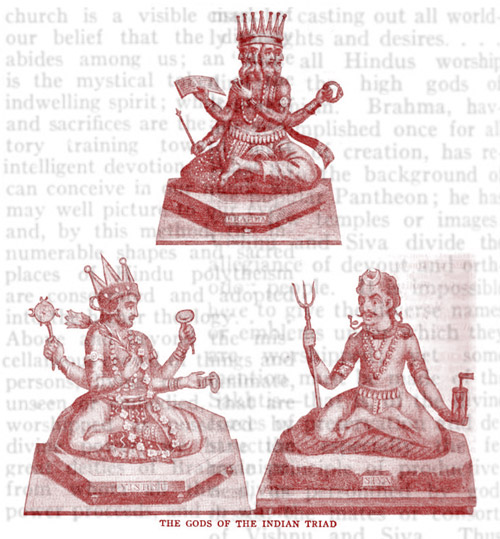 Brahmanism: The Gods of the Indian Triad. Courtesy of Google Books---The New