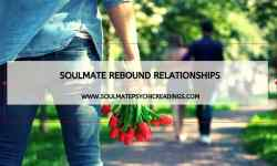 Soulmate Rebound Relationships