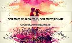 Soulmate Reunion: When Soulmates Reunite