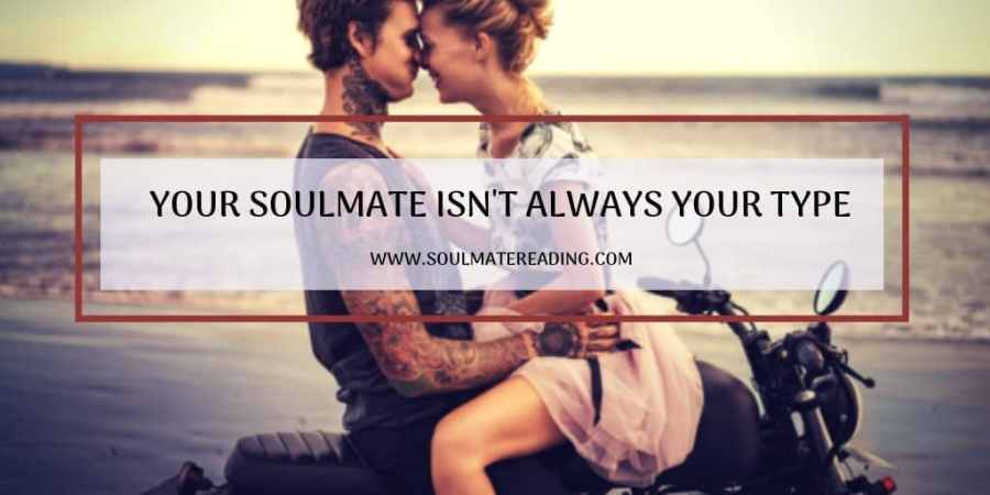Your Soulmate Isn't Always Your Type