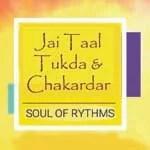 jai taal tukda and chakardar
