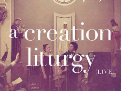 A Creation Liturgy [CD Review]