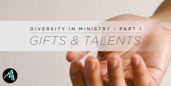 DiversityinMinistryPart1-GiftsandTalents
