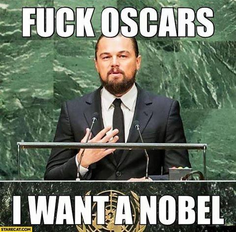 """""""Фак Оскар, Я хочу Нобелевскую премию"""""""