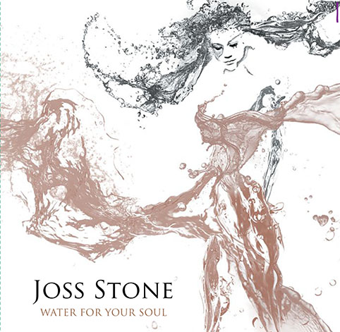 "Album Review: Joss Stone - ""Water For Your Soul"""