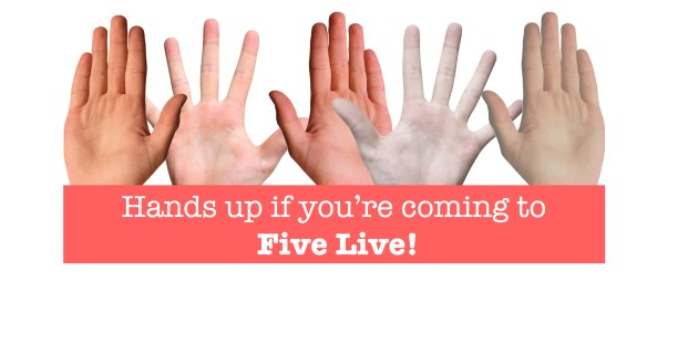 Don't miss Five Live!