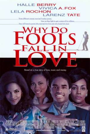Why-Do-Fools-Fall-In-Love-