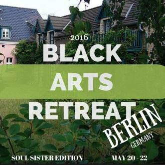 Black Arts Retreat: Soul Sisters Edition