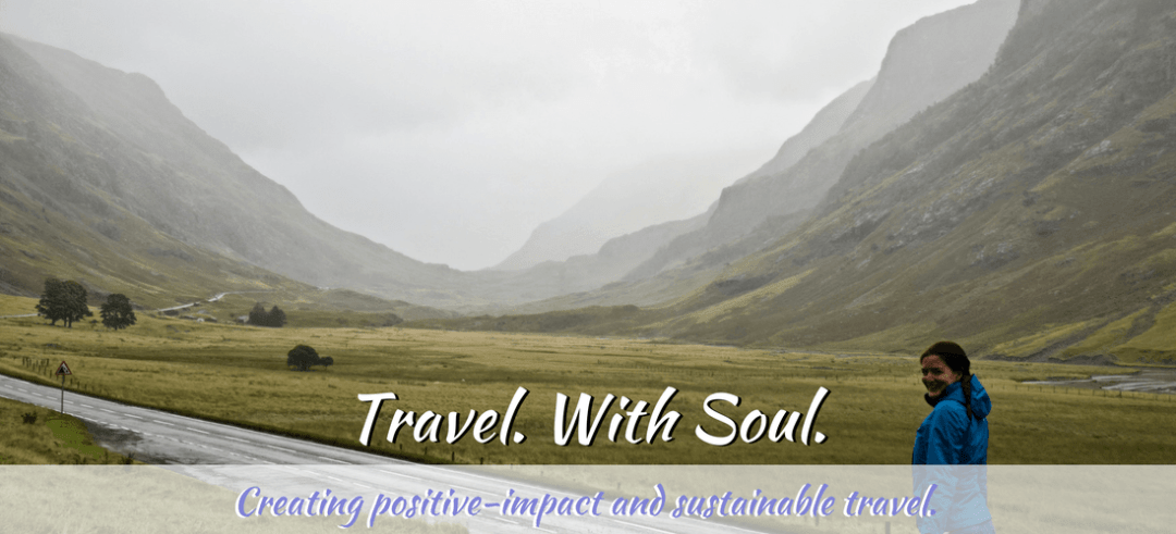 Soul Travel Blog - A responsible travel and sustainable travel blog.