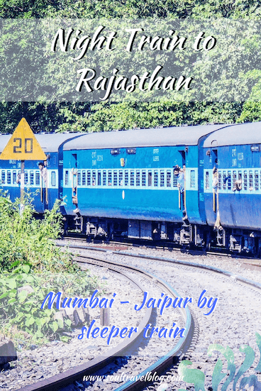 Soul Travel Blog - Night Train from Mumbai to Jaipur