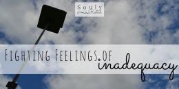 when I feel inadequate