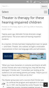 Theatre builds speaking ability in deaf children.