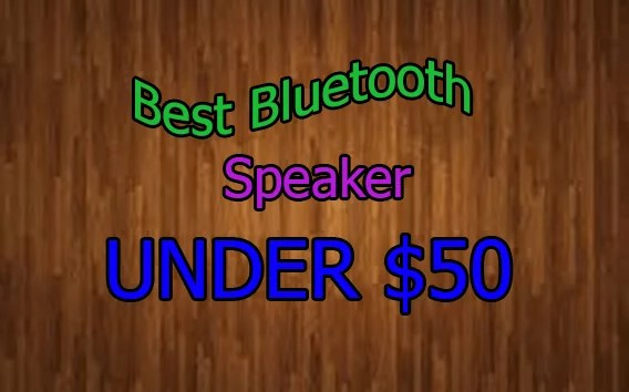bBest Bluetooth Speakers under 50