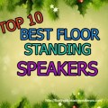 best-floor-standing-speakers