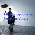 Best Microphone for Recording Vocals review