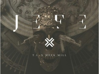 T.I. Ft. Meek Mill – Jefe Mp3 Download 320kbps