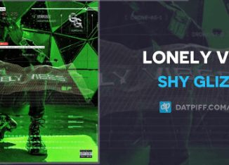Shy Glizzy – Lonely Vibes Mp3 Download 320kbps