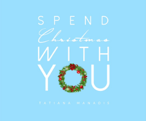Spend Christmas With You - Tatiana Manaois Mp3 Download 320kbps