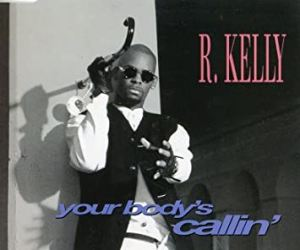 R Kelly- Your Bodys Calling Mp3 Download 320kbps