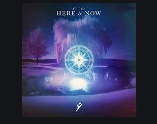 Here & Now by yetep Mp3 Download 320kbps