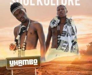 ALBUM: Soul Kulture – Uhambo Download