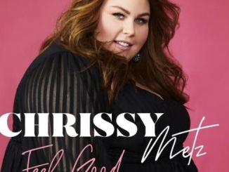 Chrissy Metz – Feel Good Mp3 Download 320kbps