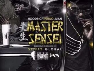 ALBUM: Hoodrich Pablo Juan – Master Sensei 2 Zip Download