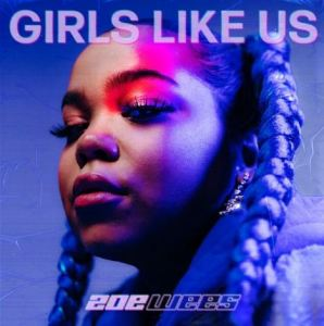 Zoe Wees – Girls Like Us Mp3 Download