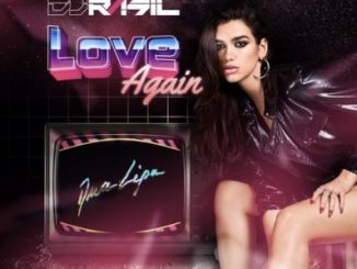Dua Lipa Love Again (LLP Remix) Mp3 Download