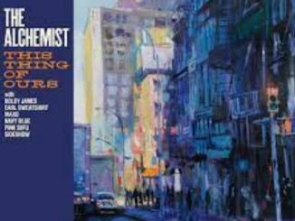 The Alchemist This Thing Of Ours Zip Album Download