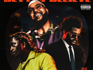 Belly, The Weeknd & Young Thug Better Believe Mp3 Download