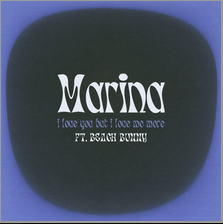 MARINA I Love You But I Love Me More (Remix) Ft. Beach Bunny Mp3 Download