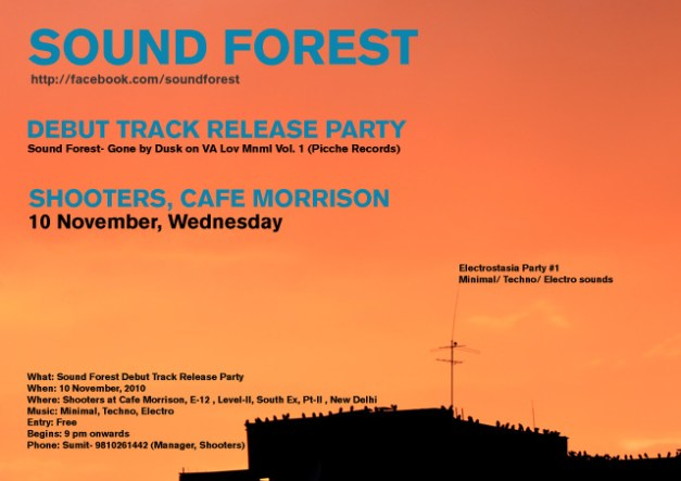 Sound Forest debut track release party on Wednesday, Nov 10, 2010 at Shooters, Cafe Morrison, E-12, Second floor, South Ex-II, New Delhi, India